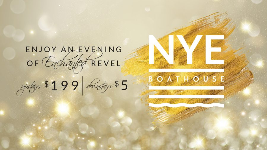 NYE AT BOATHOUSE | Monday 31st December 2018